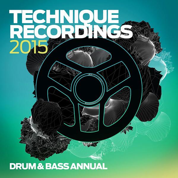 Technique Recordings 2015 Drum & Bass Annual