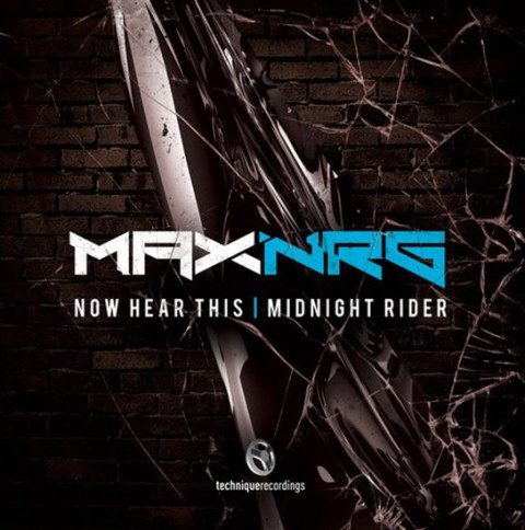 MaxNRG Now Hear This Midnight Rider